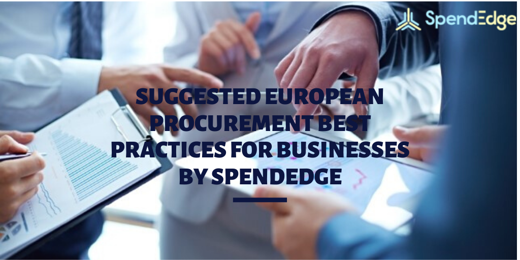 Suggested European Procurement Best Practices for Businesses by SpendEdge